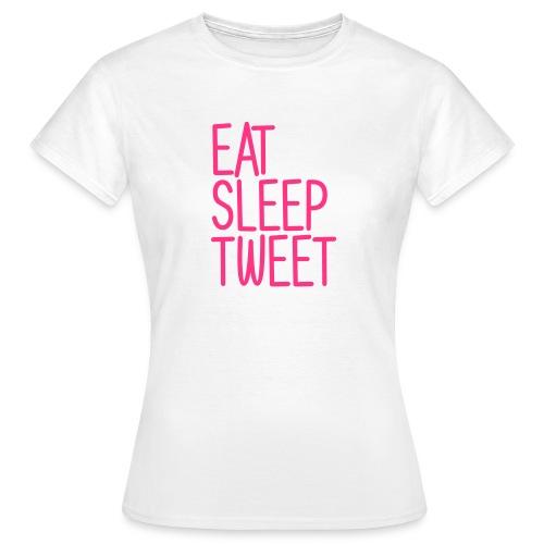Eat Sleep Tweet - Vrouwen T-shirt