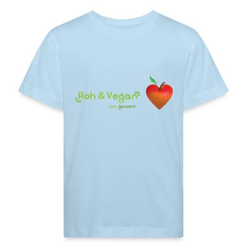 Roh & vegan von ganzem Herzen (Rohkost vegane T-Shirts) - Kinder Bio-T-Shirt