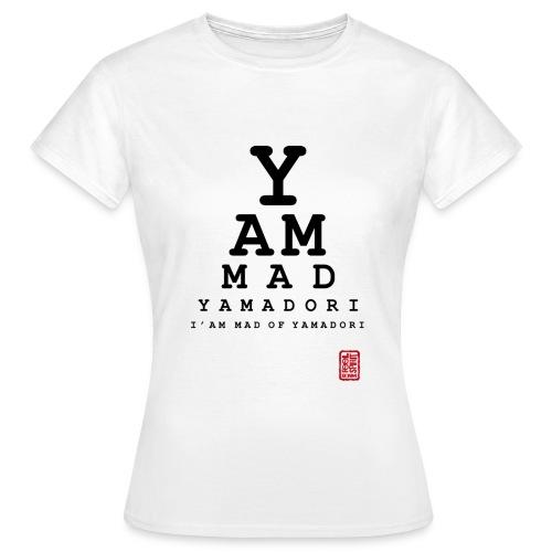 Tee-shirt Femme I'm Made of YAMADORI devant - T-shirt Femme