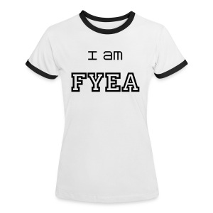 i am fyea - Women's Ringer T-Shirt