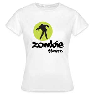 Zombie Fitness - Women's T-Shirt