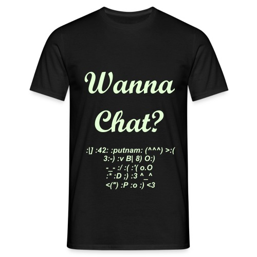 Wanna Chat? - Men's T-Shirt