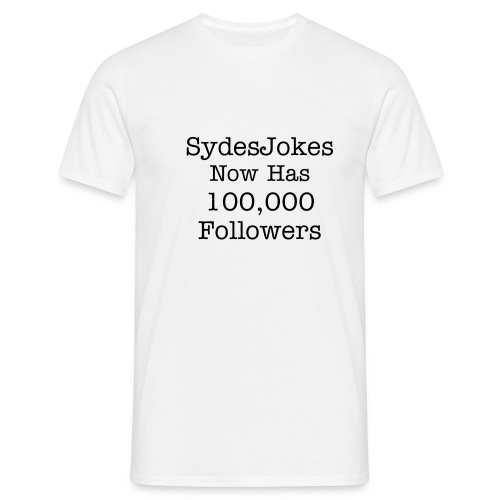 SydesJokes 100,000 Followers - Men's T-Shirt