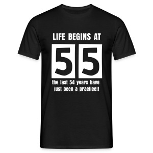 Life begins at 55 birthday t-shirt - Men's T-Shirt