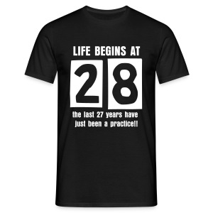 Life begins at 28 birthday t-shirt - Men's T-Shirt