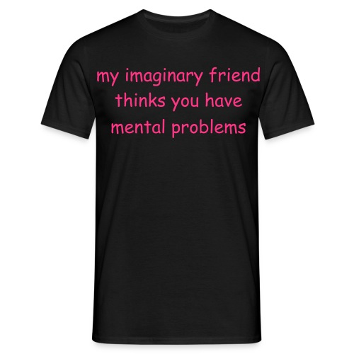 my imaginary friend - Men's T-Shirt