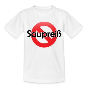 Saupreiß - Teenager T-Shirt