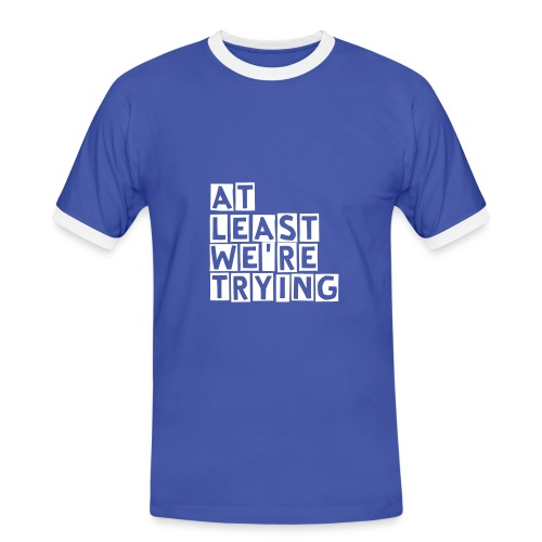 Everton FC for Sale - White, At least we're trying - Men's Ringer Shirt