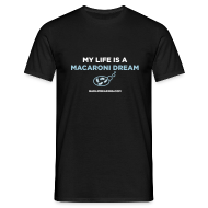 T-Shirts ~ Men's T-Shirt ~ MACARONI DREAM