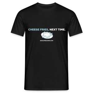 CHEESE FRIES - Men's T-Shirt