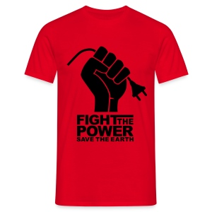Fight The Power - Men's T-Shirt