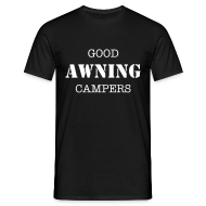 T-Shirts ~ Men's T-Shirt ~ Good AWNING