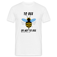 Tee shirts ~ Tee shirt Homme ~ Abeille to bee blanc
