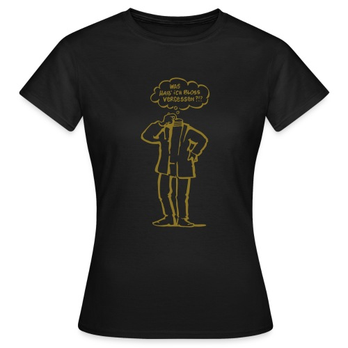 Vergesslich gold edition - Frauen T-Shirt