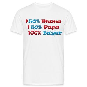 50% Mama 50% Papa 100% Bayer - Männer T-Shirt