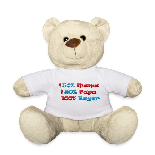 50% Mama 50% Papa 100% Bayer - Teddy