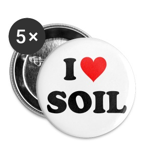 5x Button I love Soil - Buttons klein 25 mm