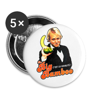 Badge 56mm - Le Big Bamboo - The man - Badge grand 56 mm