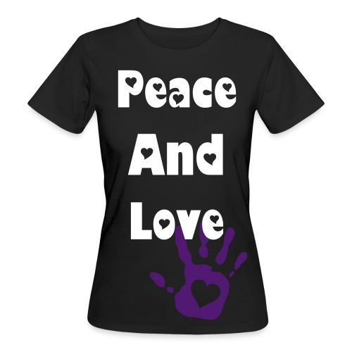 Peace and love  - Women's Organic T-Shirt