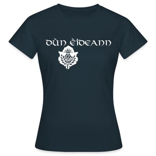 Dún éidean - Women's T-Shirt