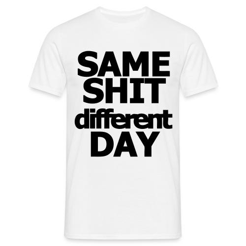 SAME SH!T - Men's T-Shirt
