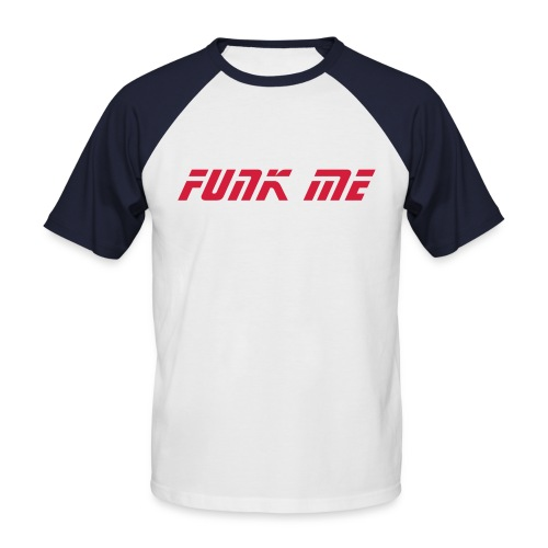 Funk Me White/Red - Men's Baseball T-Shirt