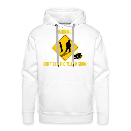 Don't Eat The Yellow Snow Felpa - Felpa con cappuccio premium da uomo
