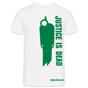 Justice is Dead - Men's T-Shirt