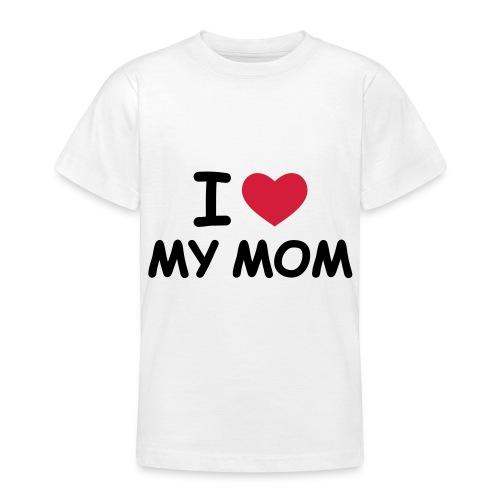Lapsille I Love My Mom White - Nuorten t-paita