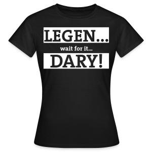 Legendary - Vrouwen T-shirt