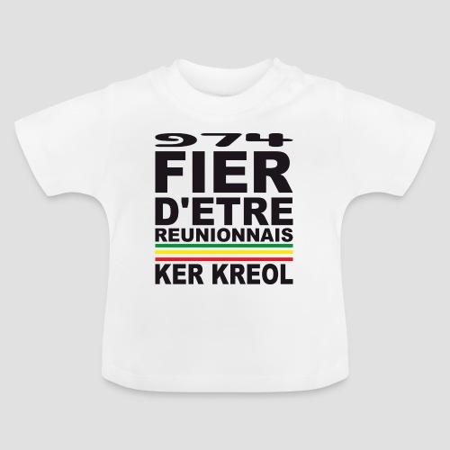 T-shirt Bébé Fier d'etre Réunionnais - 974 Ker Kreol - T-shirt Bébé
