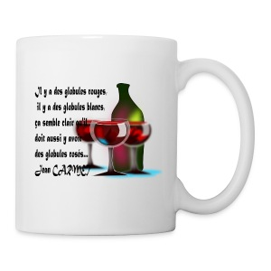 wine is wine - Tasse