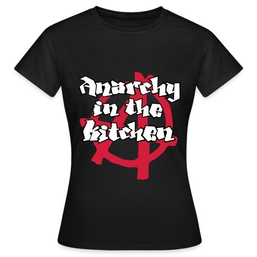 Anarchy in the Kitchen - Maglietta da donna