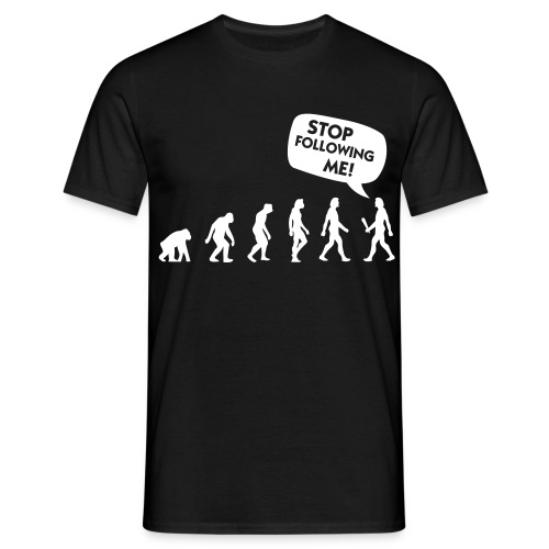 Stop following me! - Männer T-Shirt
