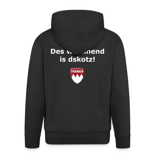 Des Wochend is dskotz! - Männer Premium Kapuzenjacke