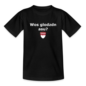 Wos glodzn asu? - Teenager T-Shirt
