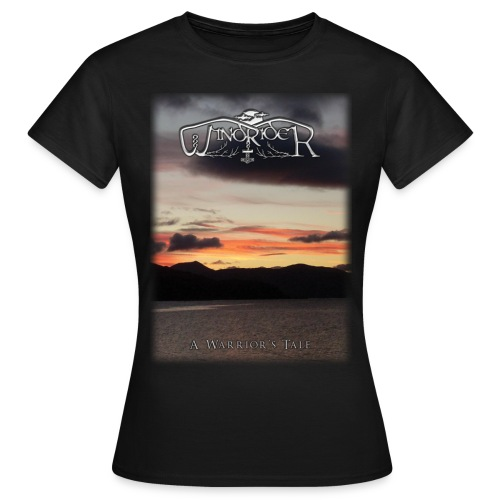 A Warrior's Tale - Girlie T Shirt - Women's T-Shirt