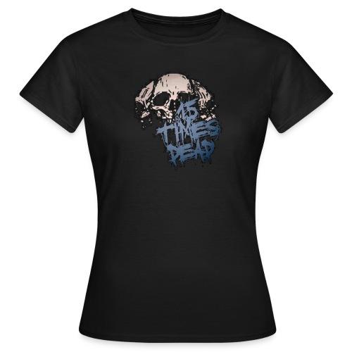 Ladies Blue 15 Times Dead logo - Women's T-Shirt