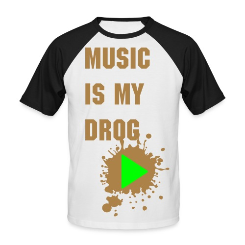 music is drog ! - T-shirt baseball manches courtes Homme