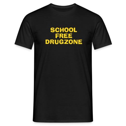 School Free Drugzone - Mannen T-shirt