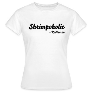Shrimpoholic - Svart text - T-shirt dam