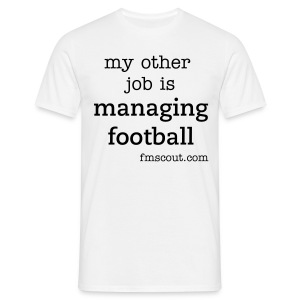 my other job is managing football - Men's T-Shirt