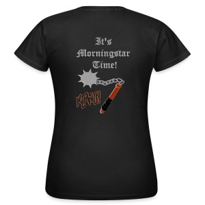 It's Morningstar Time! Goedemorgen! Klang - Vrouwen T-shirt