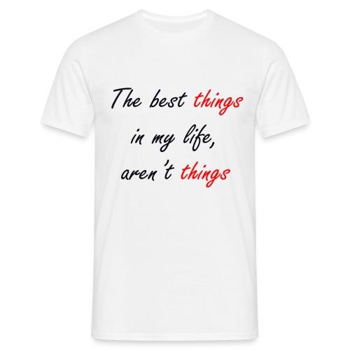 Best things - Camiseta hombre