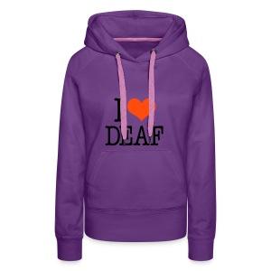 Ich liebe Deaf - Frauen Premium Hoodie