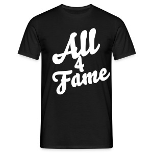 All4Fame Shirt  - Männer T-Shirt