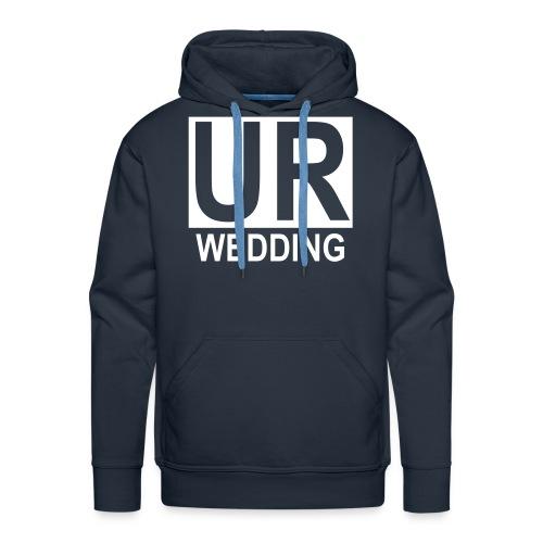 UR Wedding Hoodie - Männer Premium Hoodie