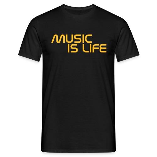 Männer T-Shirt MUSIC IS LIFE - Männer T-Shirt
