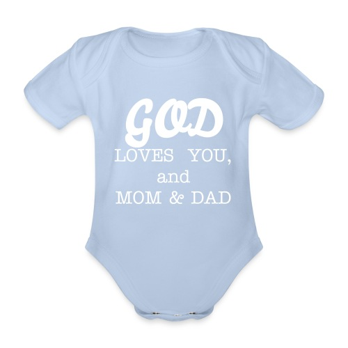 GOD LOVES YOU - Baby Bio-Kurzarm-Body