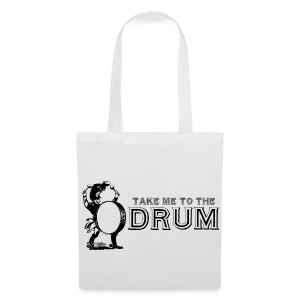 Take Me To The Drum - Tote Bag